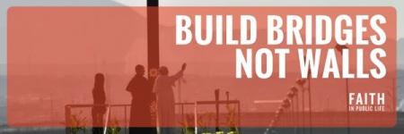 building-bridges-not-walls